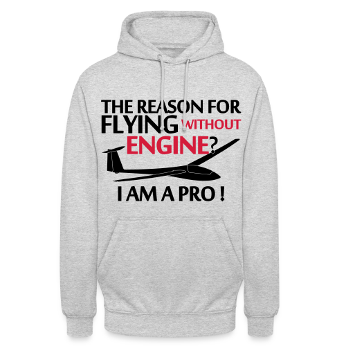 flying without engine - Unisex Hoodie