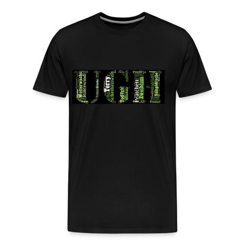 UGH Shirt - Männer Premium T-Shirt