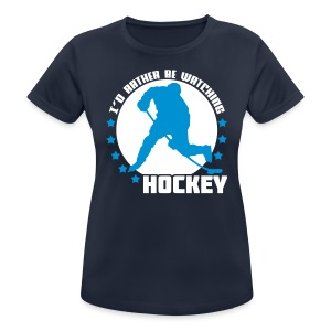 I'd Rather Be Watching Hockey Women's Breathable T-Shirt - Women's Breathable T-Shirt