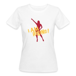 I am rising - Womans Shirt Bio - Frauen Bio-T-Shirt