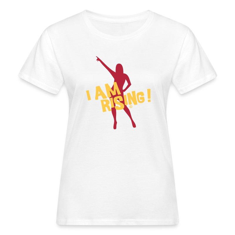 I am rising - Womans Shirt Bio - Frauen Bio-T-Shirt