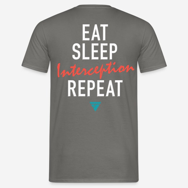 Eat Sleep Interception Repeat Shirt