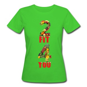 Vegan 2 FIT 4 YOU Fitness Power - Frauen Bio-T-Shirt