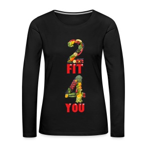 Vegan 2 FIT 4 YOU Fitness Power - Frauen Premium Langarmshirt