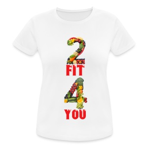 Vegan 2 FIT 4 YOU Fitness Power - Frauen T-Shirt atmungsaktiv
