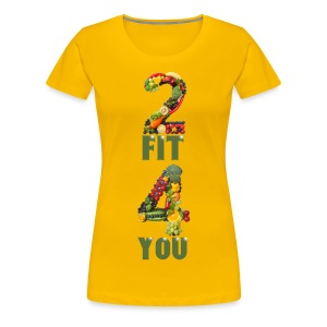 Vegan 2 FIT 4 YOU Fitness Power - Frauen Premium T-Shirt