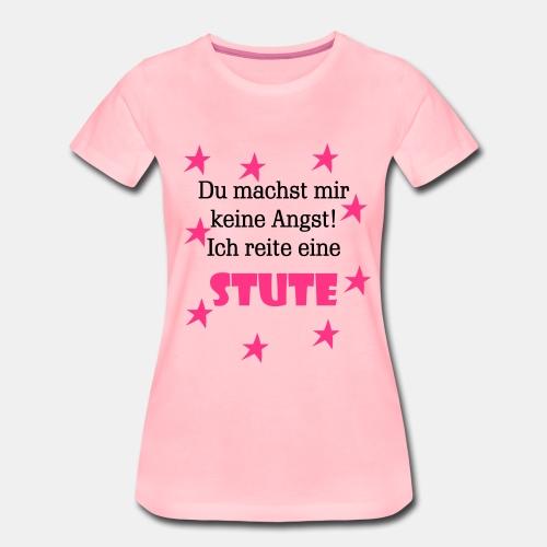 Ich reite eine Stute - Frauen Premium T-Shirt