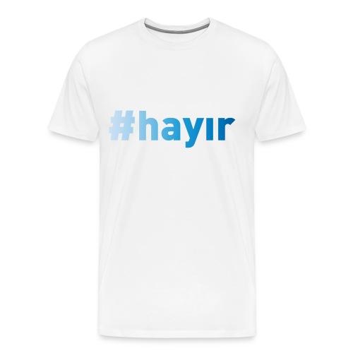 T-Shirt Hayır himmelblau - Männer Premium T-Shirt