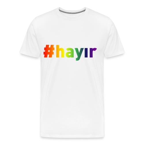 T-Shirt Hayır Rainbow - Männer Premium T-Shirt