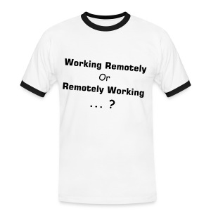 Working Remotely or Remotely Working ? - T-shirt contrasté Homme