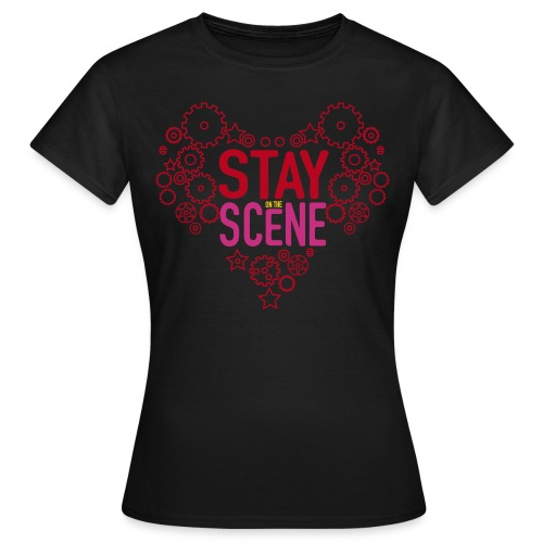 Stay on the scene - T-shirt dam