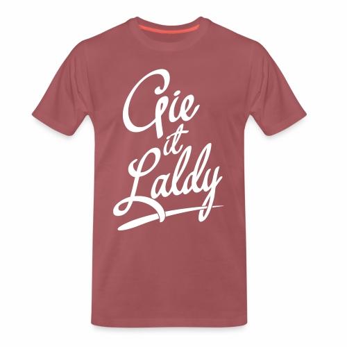 Gie It Laldy Men's Premium T-Shirt - Men's Premium T-Shirt