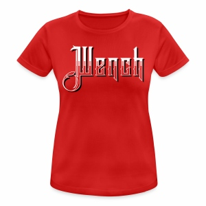 Wench Women's Breathable T-Shirt - Women's Breathable T-Shirt