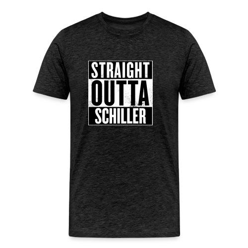 Straight outta Schiller-Shirt M - Männer Premium T-Shirt