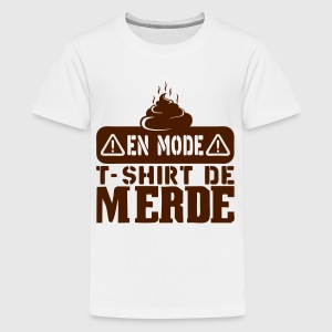 en mode t shirt merde citation Tee shirts - T-shirt Premium Ado