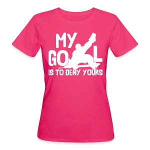 My Goal Is To Deny Yours Women's Organic T-Shirt - Women's Organic T-shirt