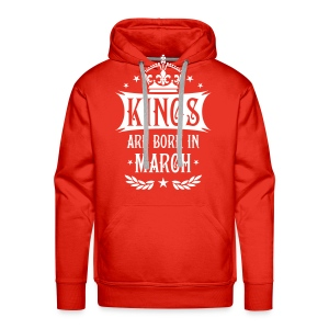 Kings are born in March King König März Hoodie - Männer Premium Hoodie