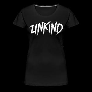 Unkind Tee [Ladies] - Women's Premium T-Shirt