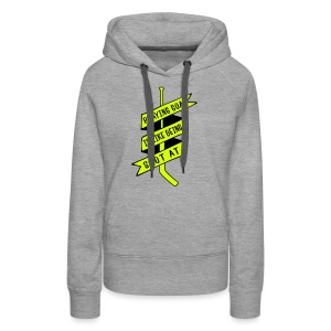 Playing Goal is Like Being Shot At Women's Hoodie - Women's Premium Hoodie