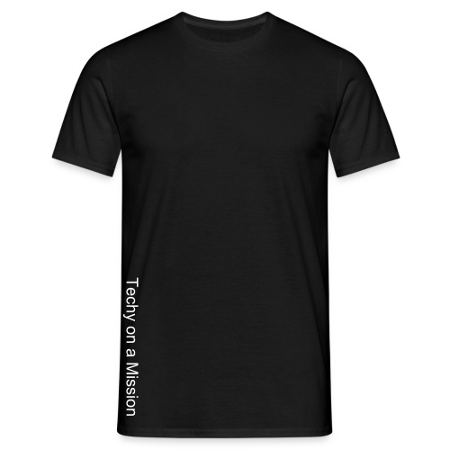 Classic 'Techy on a Mission' Blacks.  - Men's T-Shirt