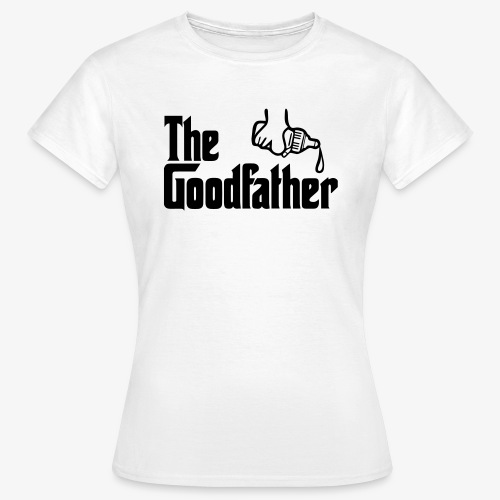 The Goodfather - Women's T-Shirt