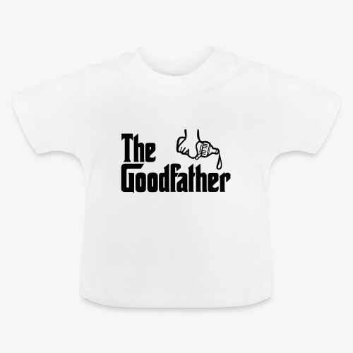The Goodfather - Baby T-Shirt