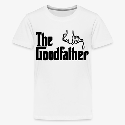 The Goodfather - Teenage Premium T-Shirt