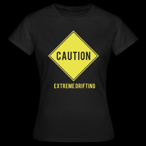 Caution Extreme Drifting Womens T - Women's T-Shirt