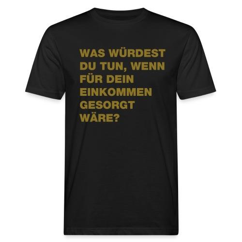 Bedingungsloses Grundeinkommen BGE - Männer Bio-T-Shirt