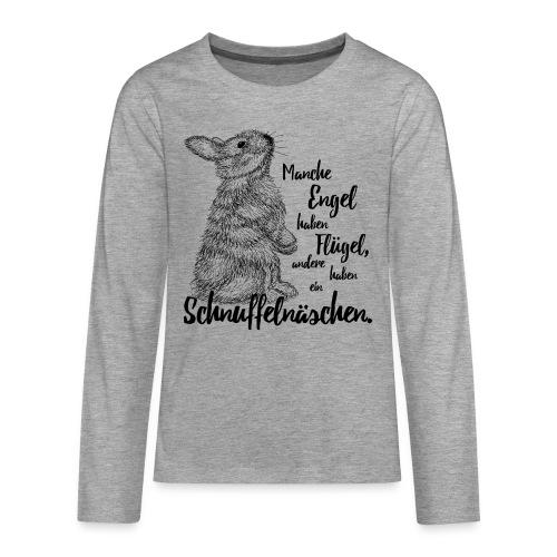 Engel mit Schnuffelnäschen - Teenager Premium Langarmshirt