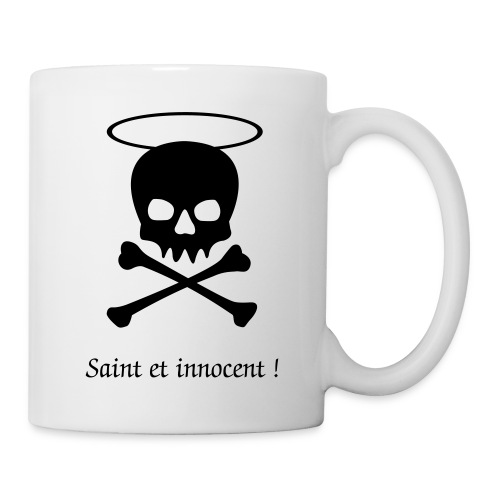 Tasse, saint et innocent ! - Mug blanc