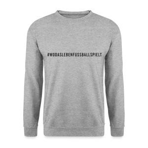 #WODASLEBENFUSSBALLSPIELT Sweater / grau - Männer Pullover