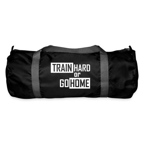 Sporttasche - Go Hard or Go Home - Sporttasche