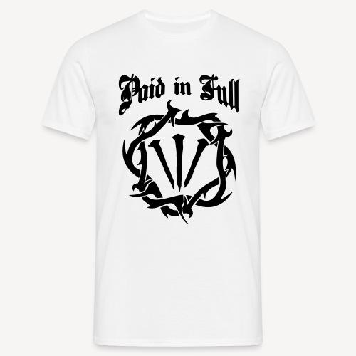 PAID IN FULL - Men's T-Shirt