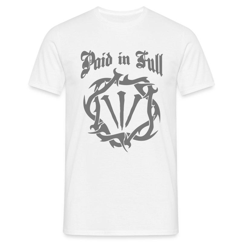 PAID IN FULL - Men's T-Shirt