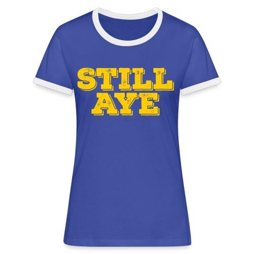 Still Aye - Women's Ringer T-Shirt