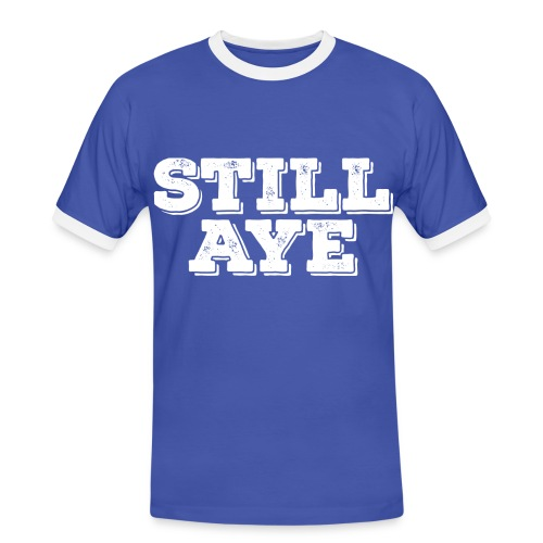 Still Aye - Men's Ringer Shirt