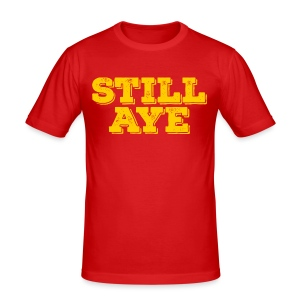 Still Aye - Men's Slim Fit T-Shirt
