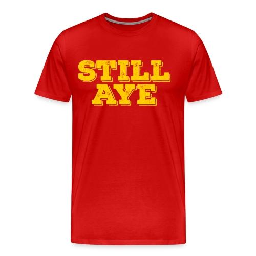 Still Aye - Men's Premium T-Shirt