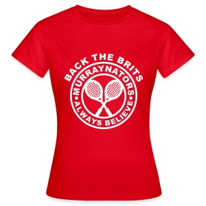 Murraynators - Back The Brits. Womens Red T. - Women's T-Shirt