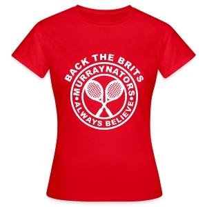 Murraynators - Back The Brits. Womens Red T. - Women's T-Shirt