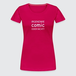 comic sans - Frauen Premium T-Shirt