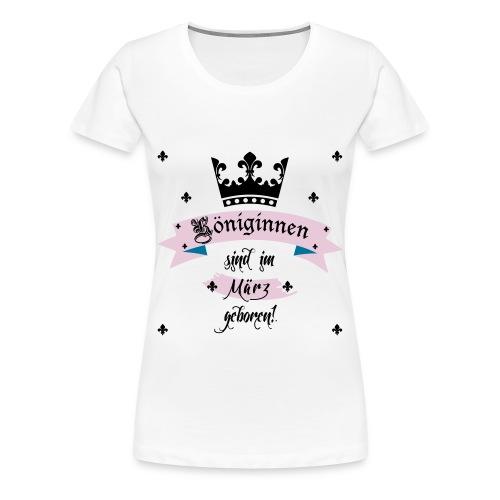 Königinnen Shirt - Frauen Premium T-Shirt