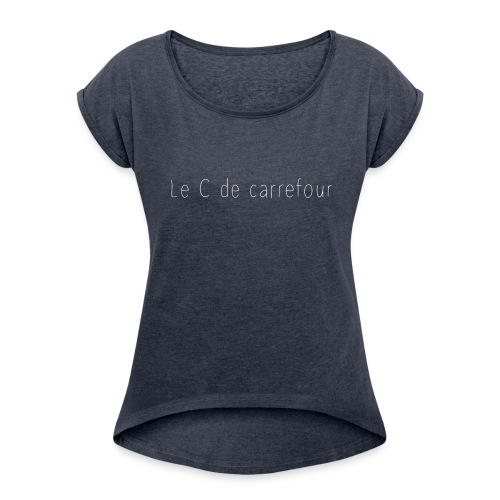 le C de carrefour T shirt femme - T-shirt à manches retroussées Femme