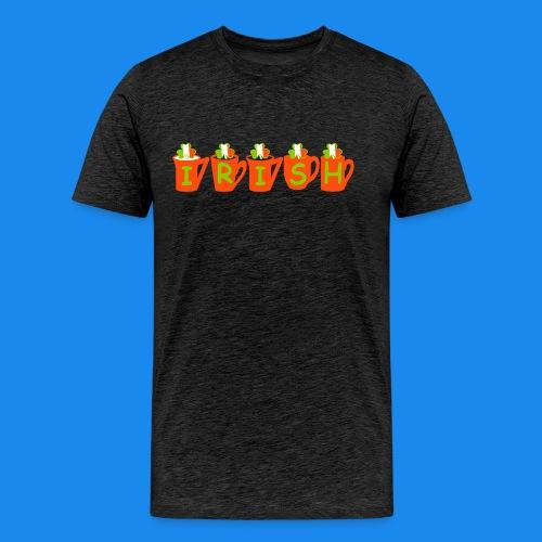 ♥ټ☘Drink Luck-Irish Shamrock Tea T-Shirt☘ټ♥ - Men's Premium T-Shirt