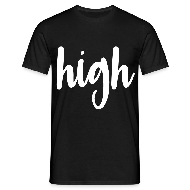 high - Männer T-Shirt