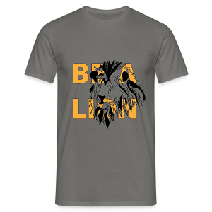 T-shirt Homme Be a lion - T-shirt Homme