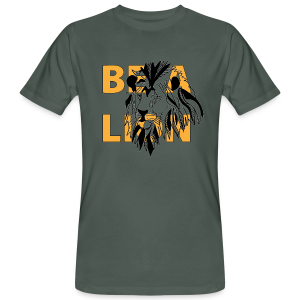 T-shirt bio Homme Be a lion - T-shirt bio Homme