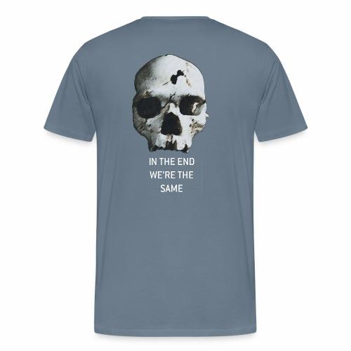 we're the same - Herre premium T-shirt
