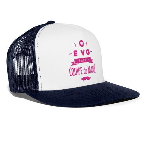 EVG party - Trucker Cap